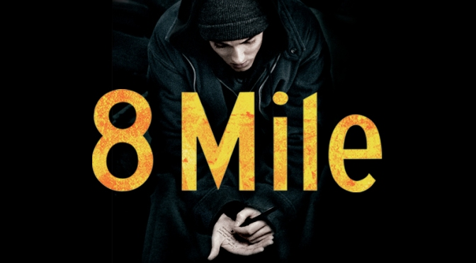 Movie Review: 8 Mile