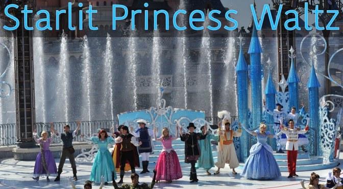 Starlit Princess Waltz at Disneyland Paris