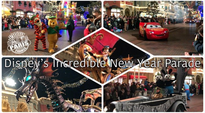 Disneyland Paris Incredible New Year's Eve Party Parade 31/12/2018