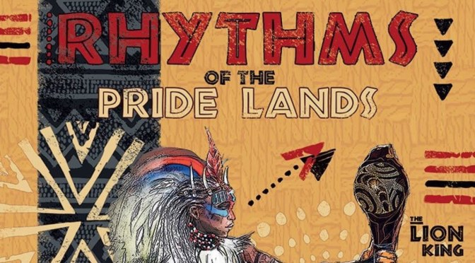 Rhythms of the Pride Lands at Disneyland Paris