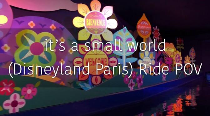it's a small world (Disneyland Paris) POV
