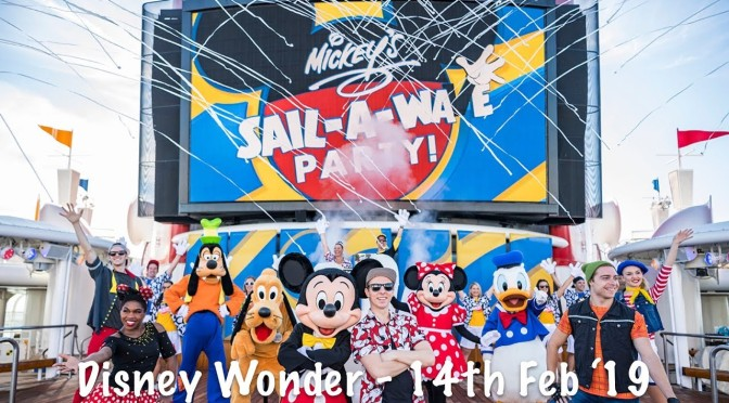 Disney Cruise: Mickey's Sail-A-Wave Deck Party (Disney Wonder – February 14, 2019)