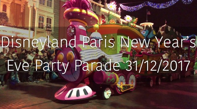 Disneyland Paris New Year's Eve Party Parade 31/12/2017